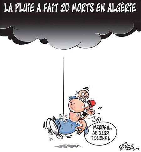 La pluie a fait 20 mort en Algérie - Dessins et Caricatures, Dilem - Liberté - Gagdz.com