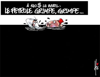 A 140 \$ le baril: Le petrole grimpe, grimpe... - Dessins et Caricatures, Le Hic - El Watan - Gagdz.com