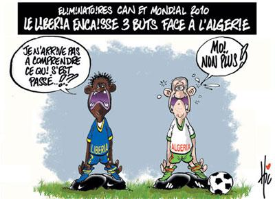 Eliminatoires CAN et mondial 2010: Le Liberia encaisse 3 buts face à l'Algérie - Dessins et Caricatures, Le Hic - El Watan - Gagdz.com