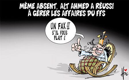 Même absent, Aït Ahmed a réussi à gérer les affaires du ffs - Dessins et Caricatures, Le Hic - El Watan - Gagdz.com