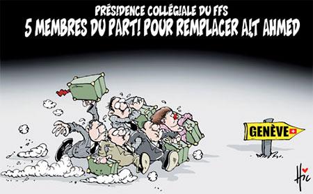 Présidence collégiale du ffs: 5 membres du parti pour remplacer Ait Ahmed - Dessins et Caricatures, Le Hic - El Watan - Gagdz.com