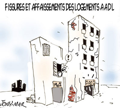 Fissures et affaissements des logements AADL - Dessins et Caricatures, Jony-Mar - La voix de l'Oranie - Gagdz.com