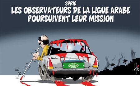Syrie: Les observateurs de la ligue arabe poursuivent leur mission - Dessins et Caricatures, Le Hic - El Watan - Gagdz.com