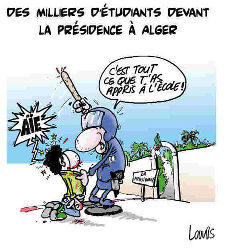 Des milliers d'étudiants devant la présidence à Alger - Dessins et Caricatures, Lounis Le jour d'Algérie - Gagdz.com