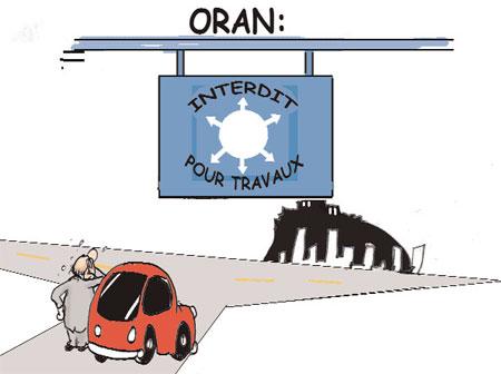 Oran fermée pour travaux - Dessins et Caricatures, Jony-Mar - La voix de l'Oranie - Gagdz.com
