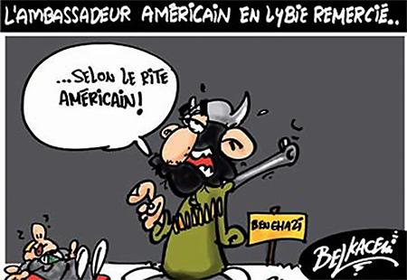 L'ambassadeur américain en Lybie remercié - Belkacem - Le Courrier d'Algérie, Dessins et Caricatures - Gagdz.com