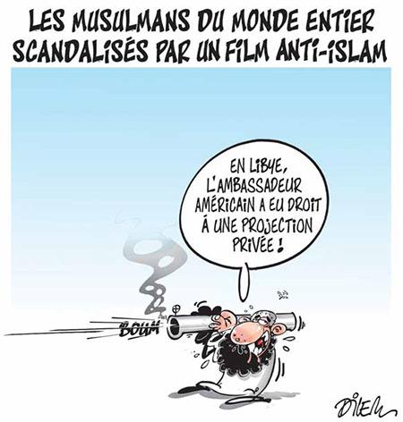Les musulmans du monde entier scandalisés par un film anti-islam - Dessins et Caricatures, Dilem - Liberté - Gagdz.com