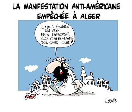 Manifestation anti-américaine empêchée à Alger - Dessins et Caricatures, Lounis Le jour d'Algérie - Gagdz.com