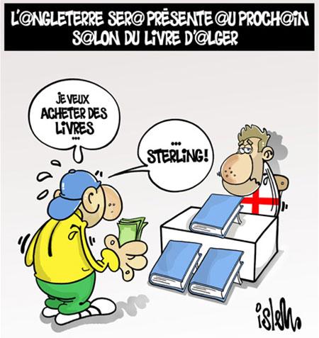 L'Angleterre sera présente au prochain salon du livre d'Alger - Dessins et Caricatures, Islem - Le Temps d'Algérie - Gagdz.com