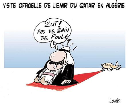 Visite officiel de l'émir du Qatar en Algérie - Dessins et Caricatures, Lounis Le jour d'Algérie - Gagdz.com