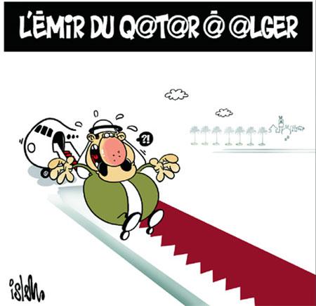 L'émir du Qatar à Alger - Dessins et Caricatures, Islem - Le Temps d'Algérie - Gagdz.com