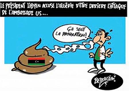 Le président libyen accuse l'Algérie d'être derrière l'attaque de l'ambassade us - Belkacem - Le Courrier d'Algérie, Dessins et Caricatures - Gagdz.com