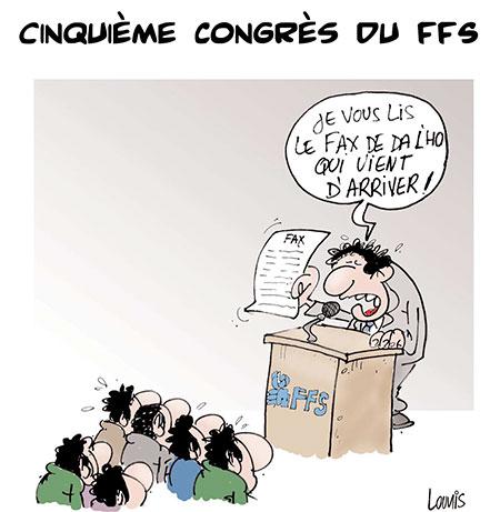 Cinquième congrès du FFS - Dessins et Caricatures, Lounis Le jour d'Algérie - Gagdz.com