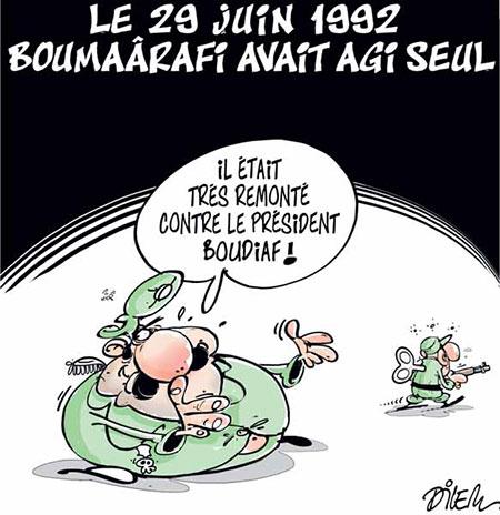 Le 29 juin 1992 Boumaârafi avait agi seul - Dessins et Caricatures, Dilem - Liberté - Gagdz.com