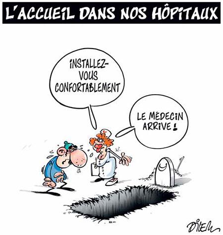 L'accueil dans nos hôpitaux - Dessins et Caricatures, Dilem - Liberté - Gagdz.com