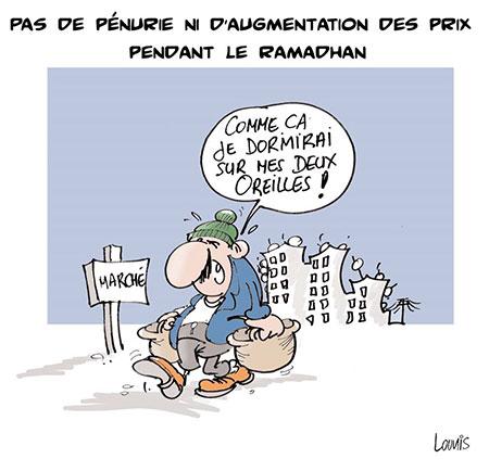 Pas de pénurie ni d'augmentation des prix pendant le ramadhan - Dessins et Caricatures, Lounis Le jour d'Algérie - Gagdz.com