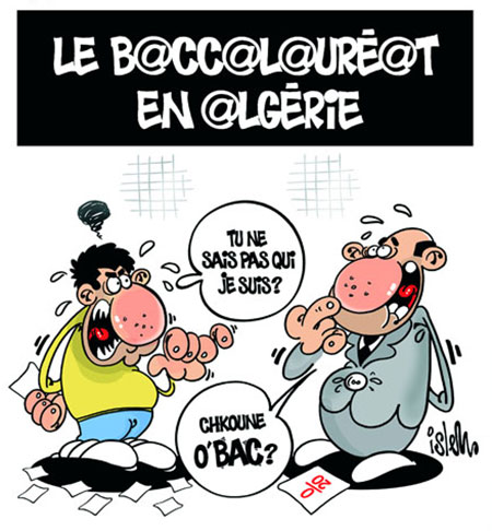Le baccalauréat en Algérie - Dessins et Caricatures, Islem - Le Temps d'Algérie - Gagdz.com