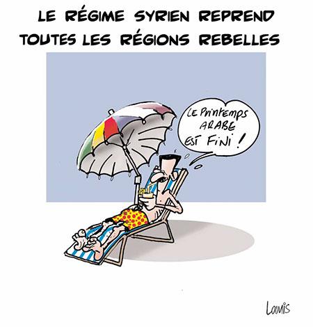 Le régime syrien reprend toutes les régions rebelles - Dessins et Caricatures, Lounis Le jour d'Algérie - Gagdz.com
