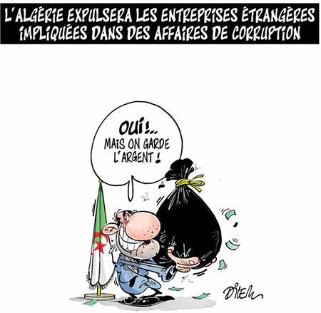 L'Algérie expulsera les entreprises étrangères impliquées dans des affaires de corruption - Dessins et Caricatures, Dilem - Liberté - Gagdz.com