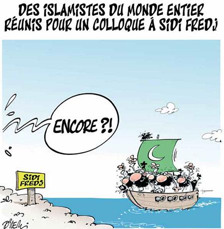 Des islamistes du monde entier réunis pour un colloque à Sidi Fredj - Dessins et Caricatures, Dilem - Liberté - Gagdz.com
