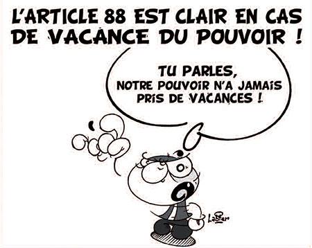 L'article 88 est clair en cas de vacance du pouvoir - Dessins et Caricatures, Vitamine - Le Soir d'Algérie - Gagdz.com