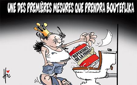 Une des premières mesures que prendra Bouteflika - Dessins et Caricatures, Le Hic - El Watan - Gagdz.com