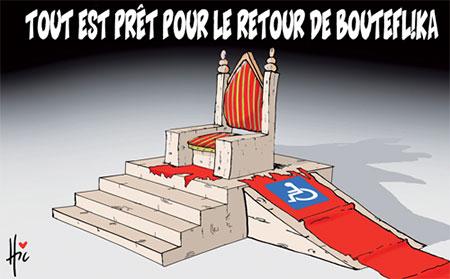 Tout est prêt pour le retour de Bouteflika - Dessins et Caricatures, Le Hic - El Watan - Gagdz.com
