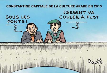 Constantine capitale de la culture arabe en 2015 - Dessins et Caricatures, Ghir Hak - Les Débats - Gagdz.com