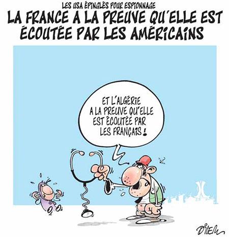 La France a la preuve qu'elle est écoutée par les américains - Dessins et Caricatures, Dilem - Liberté - Gagdz.com
