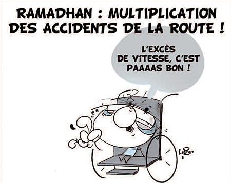 Ramadhan: Multiplication des accidents de la route - Dessins et Caricatures, Vitamine - Le Soir d'Algérie - Gagdz.com