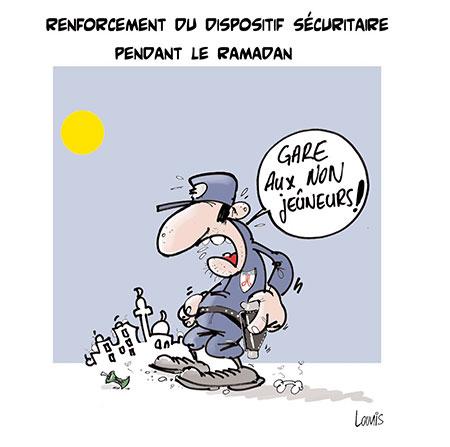 Renforcement du dispositif sécuritaire pendant le ramadan - Dessins et Caricatures, Lounis Le jour d'Algérie - Gagdz.com