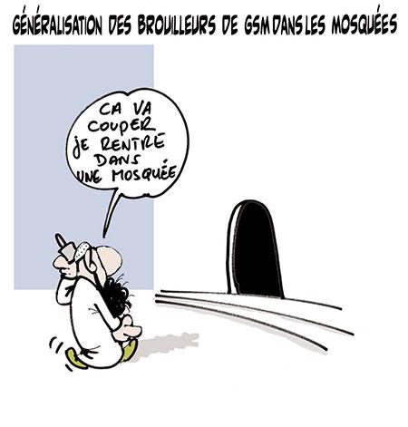 Généralisation des brouilleurs de gsm dans les mosquées - Dessins et Caricatures, Lounis Le jour d'Algérie - Gagdz.com