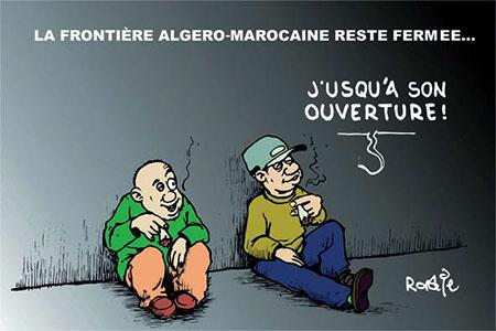 La frontière algéro-marocaine reste fermée - Dessins et Caricatures, Ghir Hak - Les Débats - Gagdz.com