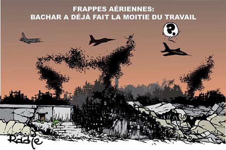Frappes aériennes: Bachar a déjà fait la moitié du travail - Dessins et Caricatures, Ghir Hak - Les Débats - Gagdz.com