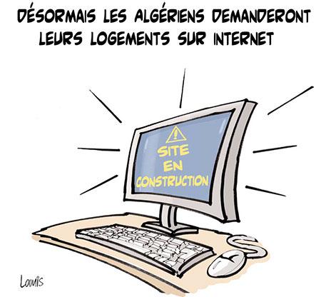 Désormais les algériens demanderont leurs logements sur internet - Dessins et Caricatures, Lounis Le jour d'Algérie - Gagdz.com
