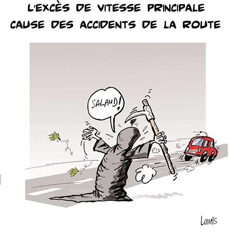 L'excès de vitesse principale cause des accidents de la route - Dessins et Caricatures, Lounis Le jour d'Algérie - Gagdz.com