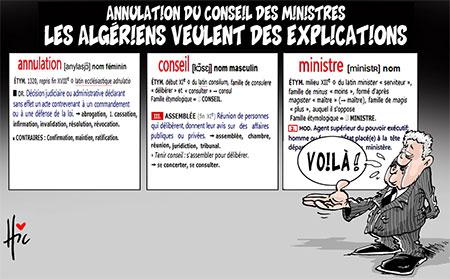 Annulation du conseil des ministres: Les Algériens veulent des explications - Dessins et Caricatures, Le Hic - El Watan - Gagdz.com