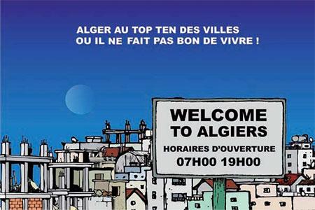 Alger au top ten des villes ou il ne fait pas bon vivre - Dessins et Caricatures, Ghir Hak - Les Débats - Gagdz.com