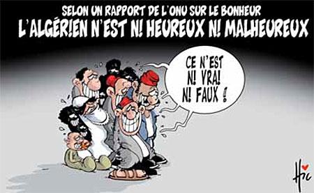 L'algérien n'est ni heureux ni malheureux - Dessins et Caricatures, Le Hic - El Watan - Gagdz.com