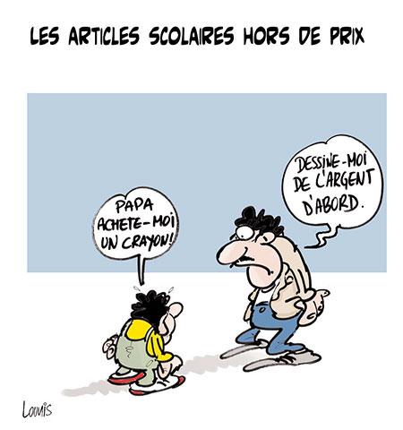 Les articles scolaires hors de prix - Dessins et Caricatures, Lounis Le jour d'Algérie - Gagdz.com