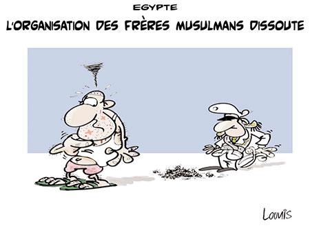 Egypte: L'organisation des frères musulmans dissoute - Dessins et Caricatures, Lounis Le jour d'Algérie - Gagdz.com