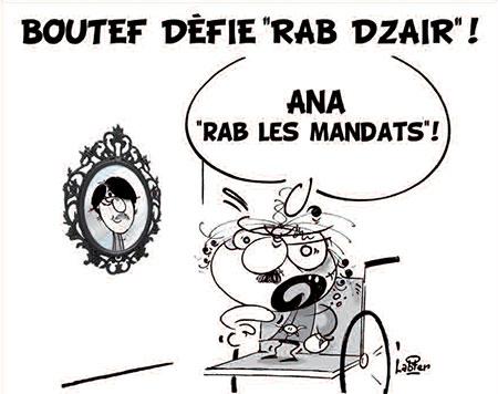 Boutef défie Rab Dzair - Dessins et Caricatures, Vitamine - Le Soir d'Algérie - Gagdz.com