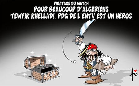 Pour beaucoup d'algériens Tawfik Khelladi, pdg de l'entv est un héros - Dessins et Caricatures, Le Hic - El Watan - Gagdz.com