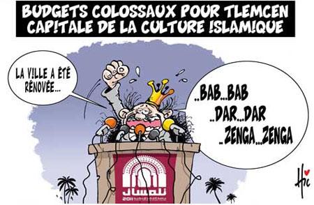 Budgets colossaux pour Tlemcen capitale de la culture islamique - Le Hic - El Watan - Gagdz.com
