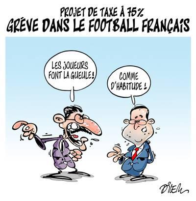 Projet de taxe à 75% : grève dans le football français - Dessins et Caricatures, Dilem - TV5 - Gagdz.com
