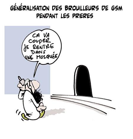 Généralisation des brouilleurs de GSM pendant les prières - Dessins et Caricatures, Lounis Le jour d'Algérie - Gagdz.com