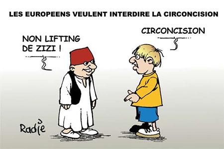 Les européens veulent interdire la circoncision - Dessins et Caricatures, Ghir Hak - Les Débats - Gagdz.com