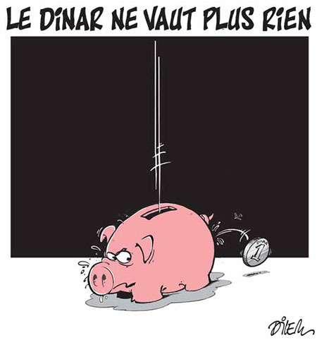 Le dinar ne vaut plus rien - Dessins et Caricatures, Dilem - Liberté - Gagdz.com