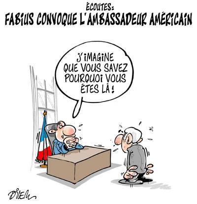 Écoutes USA : Laurent Fabius convoque l'ambassadeur américain - Dessins et Caricatures, Dilem - TV5 - Gagdz.com