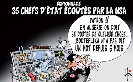 35 chefs d'état écoutés par la nsa - Dessins et Caricatures, Le Hic - El Watan - Gagdz.com